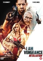 I am vengeance -...