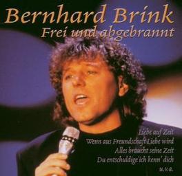 FREI UND.. -REISSUE- .. ANGEBRANNT Audio CD, BERNHARD BRINK, CD
