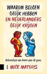 Waarom Belgen gelijk hebben...