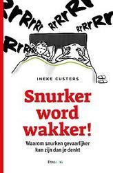 Snurker word wakker