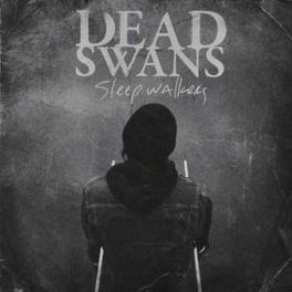 SLEEP WALKERS Audio CD, DEAD SWANS, CD
