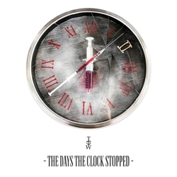 DAYS THE CLOCK STOPPED