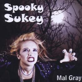 SPOOKY SUKEY Audio CD, MAL GRAY, CD
