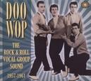 DOO WOP: THE ROCK &.. .....