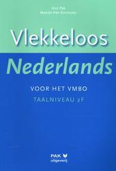 Vlekkeloos Nederlands voor...