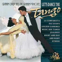 LET'S DANCE THE TANGO Audio CD, DALBY, GRAHAM -GRAHAMOPHO, CD