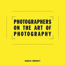Photographers on the Art of...