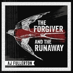 FORGIVER AND THE RUNAWAY