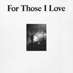 FOR THOSE I LOVE -DIGI-