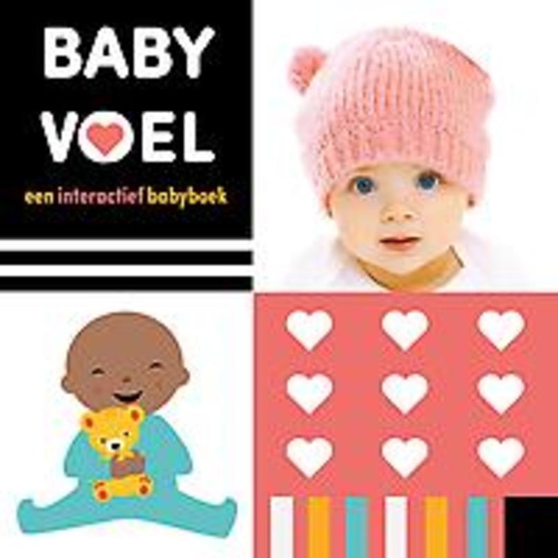 Baby Voel!. Een interactief babyboek, Worms, Penny, onb.uitv.