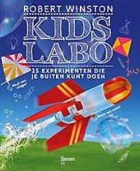 Kids Labo: 25 experimenten...