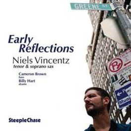 EARLY REFLECTIONS NIELS VINCENTZ, CD