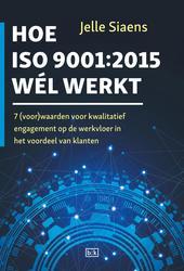 Hoe ISO9001:2015 wel werkt
