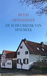 De schuurkerk van Spaubeek
