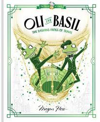 Oli and Basil: The Dashing...