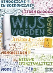 Wijs Worden VMBO: deel 3:...