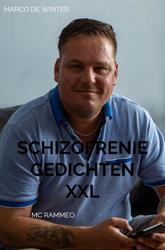 Schizofrenie Gedichten XXL