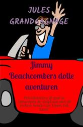 Jimmy Beachcombers dolle...