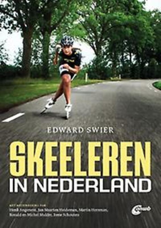 Skeeleren in Nederland. Swier, Edward, Paperback