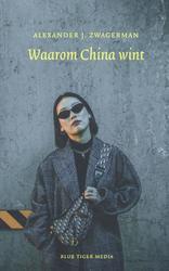 Waarom China wint