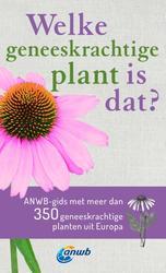 Welke geneeskrachtige plant...