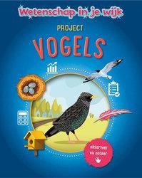Project Vogels, Wetenschap...