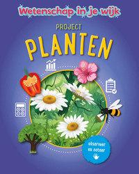 Project Planten, Wetenschap...