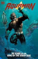Aquaman: 80 Years of the...