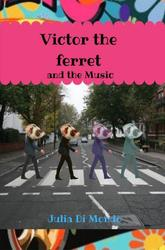 Victor the ferret and the...