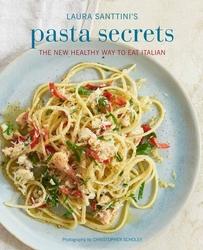 Laura Santini's Pasta Secrets