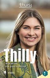 Thilly. Mijn verhaal - Thuis