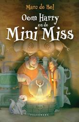 Oom Harry en de Mini Miss