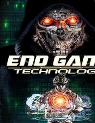 END GAME: TECHNOLOGY...