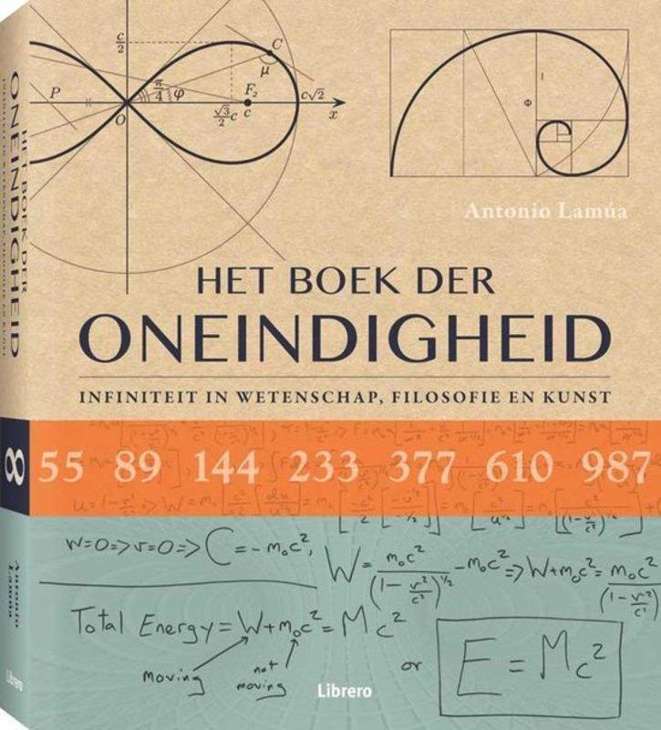 Het Boek der Oneindigheid. infiniteit in wetenschap, filosofie en kunst, Lamua, Antonio, Hardcover
