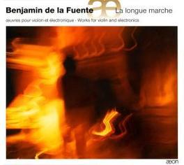 LA LONGUE MARCHE Audio CD, BENJAMIN DE LA FUENTE, CD