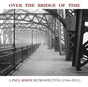OVER THE BRIDGE OF TIME A...