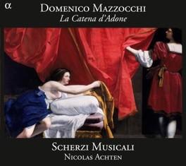 LA CATENA D'ADONE SCHERZI MUSICALI/NICOLAS ACHTEN MAZZOCCHI, CD