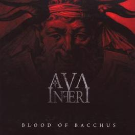 BLOOD OF BACCHUS Audio CD, AVA INFERI, CD