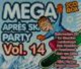 MEGA APRES SKI PARTY 14 FT. GERARD JOLING/RENE SCHUURMAN/STEK EKKEL/GEBROEDERS Audio CD, V/A, CD