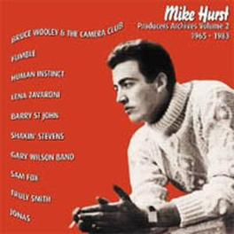 PRODUCERS ARCHIVES VOL.2 1965-1983 Audio CD, MIKE HURST, CD