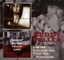 YOUR LOVE & OTHER.. W/ EMMYLOU HARRIS, LUCINDA WILLIAMS, DAN PENN, ... BUDDY MILLER, CD