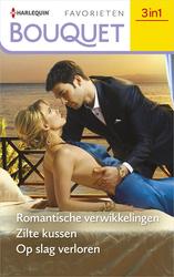 Romantische verwikkelingen / Zilte kussen / Op slag verloren