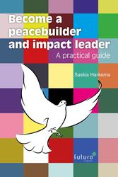 Become a peacebuilder and...