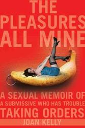 The Pleasures All Mine