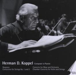 COMPOSER & PIANIST Audio CD, HERMAN D. KOPPEL, CD