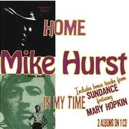 HOME/IN MY TIME 21 TR. 2 ON 1, INCL. BONUS TR. FEAT. MARY HOPKIN Audio CD, MIKE HURST, CD
