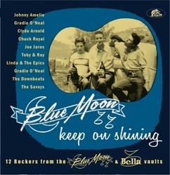 BLUE MOON KEEP ON SHINING...