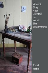 Vincent Ging Naar Drenthe...