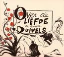 OVER DE LIEFDE EN ANDERE ..DUIVELS