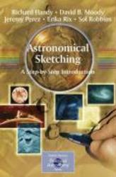 Astronomical Sketching: A...